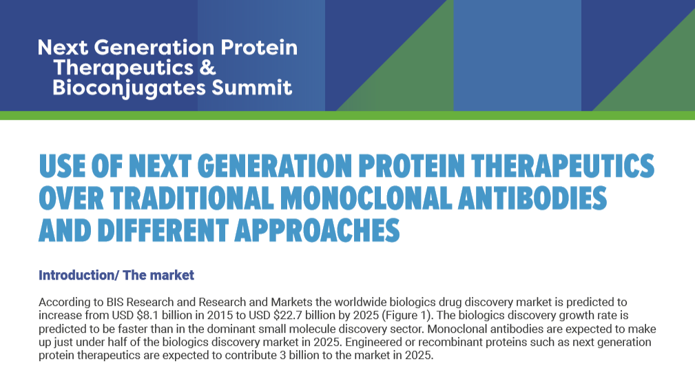 White Paper – Use of Next Generation Protein Therapeutics Over Traditional Monoclonal Antibodies and DifferentApproaches